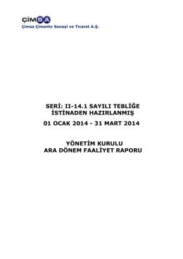 31 mart 2014 yönetim kurulu ara dönem faaliyet rap