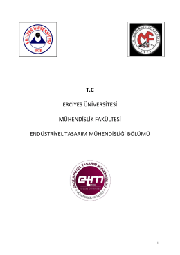 staj genel esasları - Erciyes Üniversitesi | Endüstriyel Tasarım
