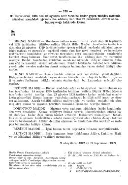 — 138 — 30 teşrinievvel 1334 den 23 ağustos İSS^ tarihine kadar