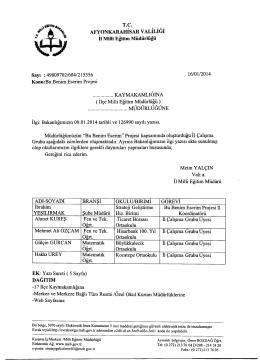 Müdürlüğümüzün konu ile ilgili 16/01/2014 tarih ve 215356 sayılı