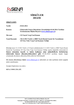 Elektronik Fatura Düzenleme Zorunluluğu 01.04.2014 Tarihine