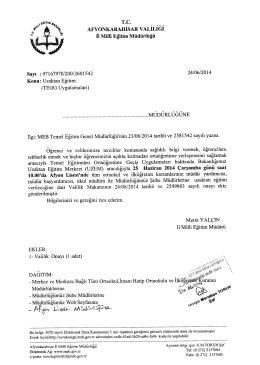 Müdürlüğümüzün konu ile ilgili 24/06/2014 tarih ve 2601542 sayılı