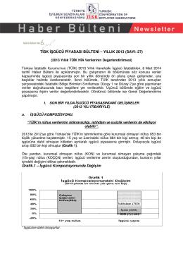 Tisk İşgücü Piyasası Bülteni - Yıllık 2013 Dökümanı İçin Tıklayınız