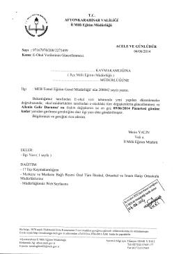 Müdürlüğümüzün konu ile ilgili 04/06/2014 tarih ve 2273499 sayılı