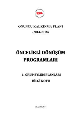 Öncelikli Dönüşüm Programları 1. Grup Eylem Planları Bilgi Notu