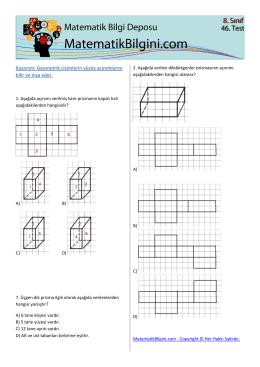 Kazanım: Geometrik cisimlerin yüzey açınımlarını bilir ve inşa eder.