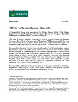 Ramazan Ülger TSB Başkanlığı Basın Bülteni için