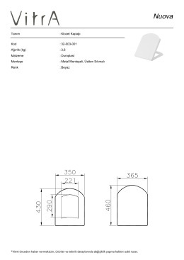 Tanım : Klozet Kapağı Kod : 32-003-001 Ağırlık (kg) : 3,6