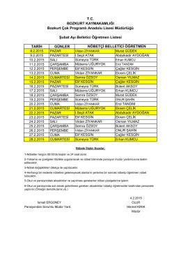TARİH GÜNLER Şubat Ayı Belletici Öğretmen Listesi NÖBETÇİ