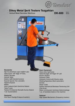 Dikey Metal Şerit Testere Tezgahları DK-600 Serisi