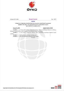 Türkiye ile Malezya arasında Serbest Ticaret anlaşması uygun