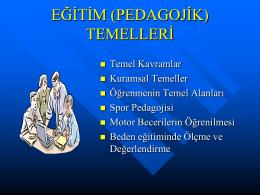 EĞİTİM (PEDAGOJİK) TEMELLER
