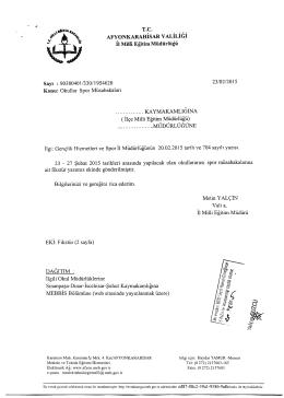Müdürlüğümüzün konu ile ilgili 23/02/2015 tarih ve 1954620 sayılı