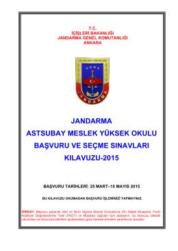 2015 Yılı Jandarma Astsubay Meslek Yüksek Okulu Başvuru ve