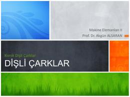 Konik dişli çarklar - Prof.Dr Akgün Alsaran