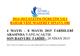 2014-2015 Eğitim Öğretim Yılı Bahar Vize Mazeret Sınav Tarihleri