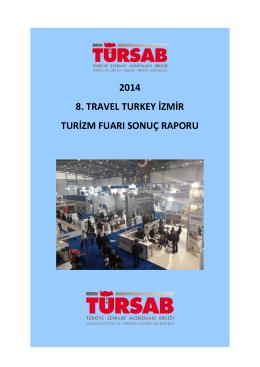2014 8. travel turkey izmir turizm fuarı sonuç raporu