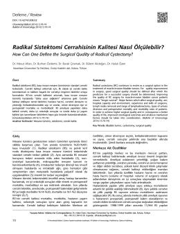 Radikal Sistektomi Cerrahisinin Kalitesi Nasıl Ölçülebilir?