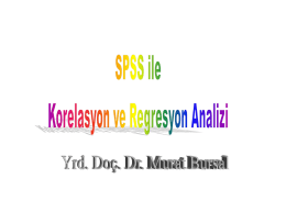 SPSS ile Korelasyon ve Regresyon Analizi