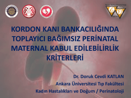 Doruk Cevdi KATLAN - Türkiye Maternal Fetal Tıp ve Perinatoloji