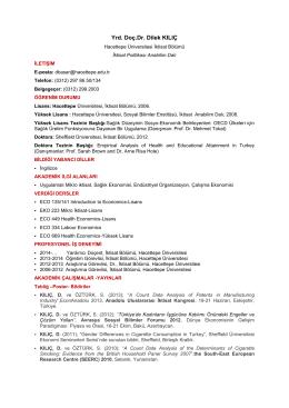 Yrd. Doç.Dr. Dilek KILIÇ - Hacettepe Üniversitesi İktisat Bölümü
