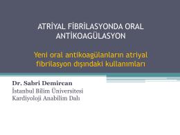 Yeni oral antikoagülanların atriyal fibrilasyon dışındaki kullanımları