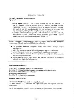 Etkin madde: 4000 IU (1201.2 pg)A vitamini, 1.6 mg B1 vitamini, 1.8