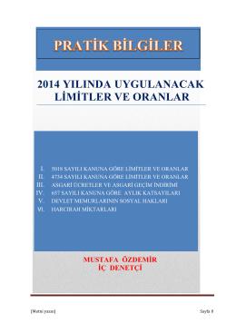 2014 yılında kullanılan oranlar ve sınırlar