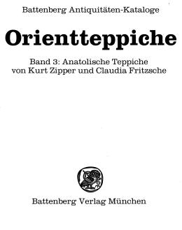 Battenberg Antiquitäten-Kataloge Band 3: Anatolische Teppiche von