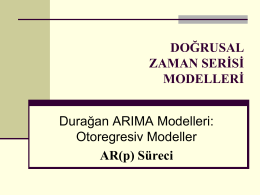 Durağan ARIMA Modelleri: Otoregresiv Modeller