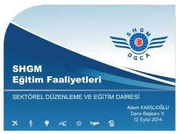 SHGM Faaliyetleri - Sivil Havacılık Genel Müdürlüğü