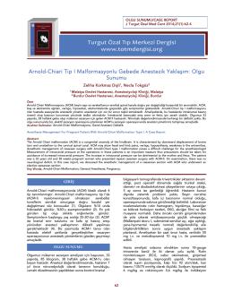 Arnold-Chiari Tip I Malformasyonlu Gebede Anestezik Yaklaşım