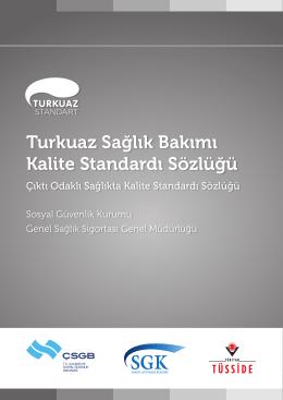 Turkuaz Sağlık Bakımı Kalite Standardı Sözlüğü