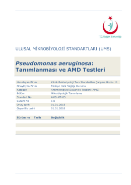 Pseudomonas aeruginosa ve AMD testleri