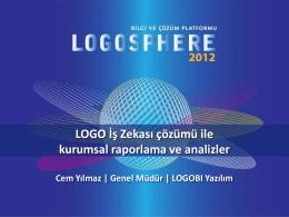 LOGO İş Zekası çözümü ile kurumsal raporlama ve