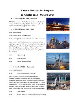 Kazan – Moskova Tur Programı 30 Ağustos 2014 – 05 Eylül 2014