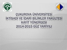 Kayıtla ilgili açıklamalar - Çukurova Üniversitesi, İktisadi ve İdari