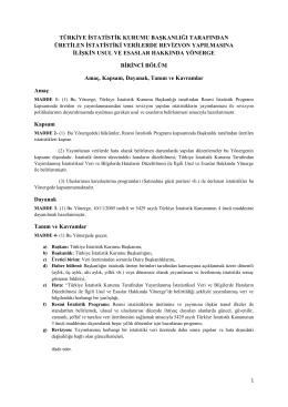 Türkiye İstatistik Kurumu Başkanlığı Tarafından Üretilen İstatistiki