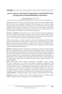 PC–051 Agaricus bisporus Atık Mantar Kompostunun Lignoselülozik