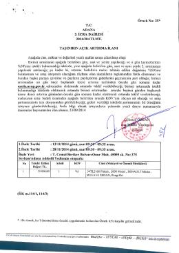 OrnekNo: 25* T.C. ADANA 3. ICRA DAIRESI 2014/204 TLMT. TA