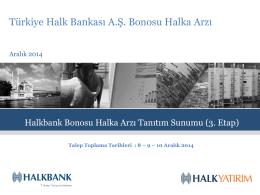 Halkbank Banka Bonosu Halka Arzı Tanıtım Sunumu
