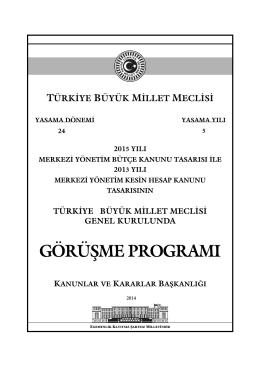 GÖRÜŞME PROGRAMI - Türkiye Büyük Millet Meclisi
