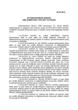 26.03.2014 AFYONKARAHİSAR BAROSU CMK KOMİSYONU