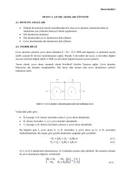 Devre Analizi-I DENEY 4- ÇEVRE AKIMLARI YÖNTEMİ 4.1
