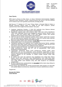 Tarih : 10.10.2014 Sayı : 10620 Servis : Mali İşler Konu : Aidatlar Hk.