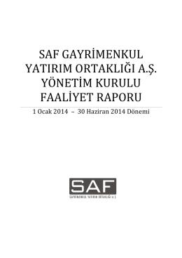 SAF GYO Faaliyet Raporu 2014 Q2 Final