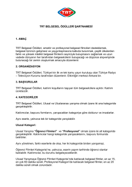 TRT BELGESEL ÖDÜLLERİ ŞARTNAMESİ
