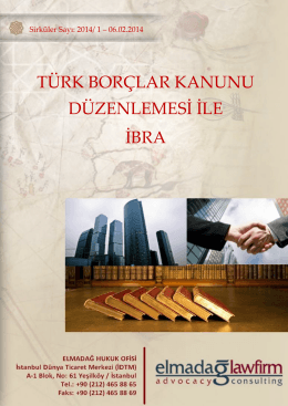 TÜRK BORÇLAR KANUNU DÜZENLEMESİ İLE İBRA