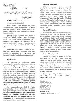ŞÜKÜR VE KANAAT Muhterem Müslümanlar! Yüce dinimiz İslam