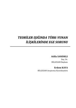 Teoriler Işığında Türk-Yunan İlişkilerinde Ege Sorunu